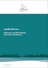 innoBB 2025 plus | Regionale Innovationsstrategie des Landes Brandenburg